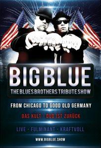 Big Blue Blues The Blues Brothers Show Deutschland - Österreich - Schweiz